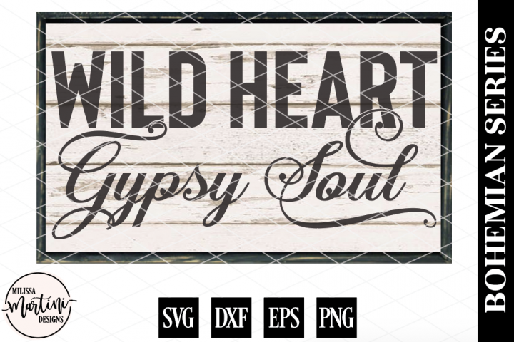 Wild Heart Gypsy Soul Wood Sign File (Stencil Design Included)