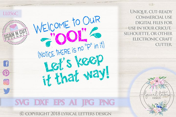 Welcome to Our OOL Notice There Is No P In It Cutting File LL056 C  SVG DXF FCM EPS AI JPG PNG