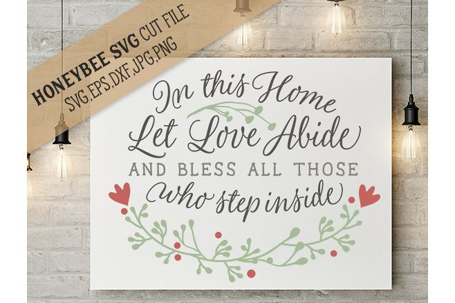In This Home let Love Abide cut file