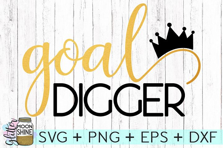 Goal Digger SVG DXF PNG EPS Cutting Files