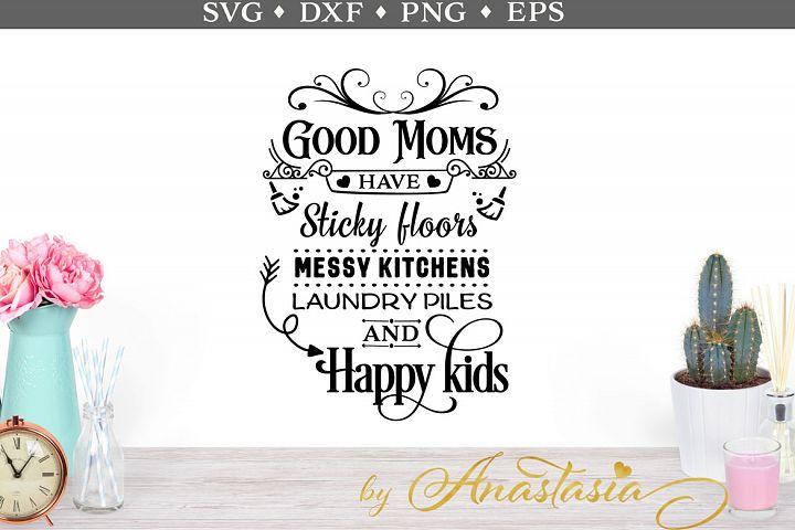 Good Moms SVG cut file