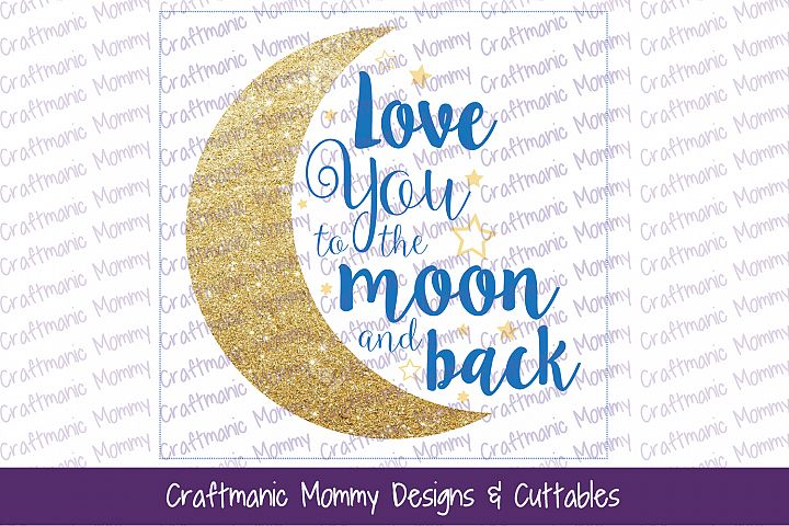 Love You to the Moon Cut File