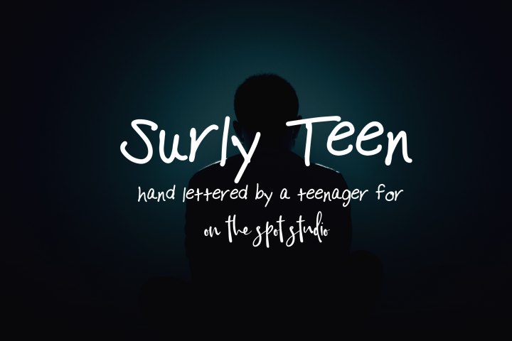 Surly Teen - A Handlettered Print