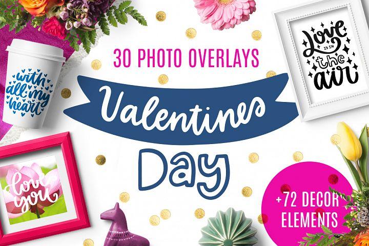30 Valentines Day Overlays!
