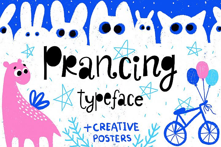 Prancing typeface with posters