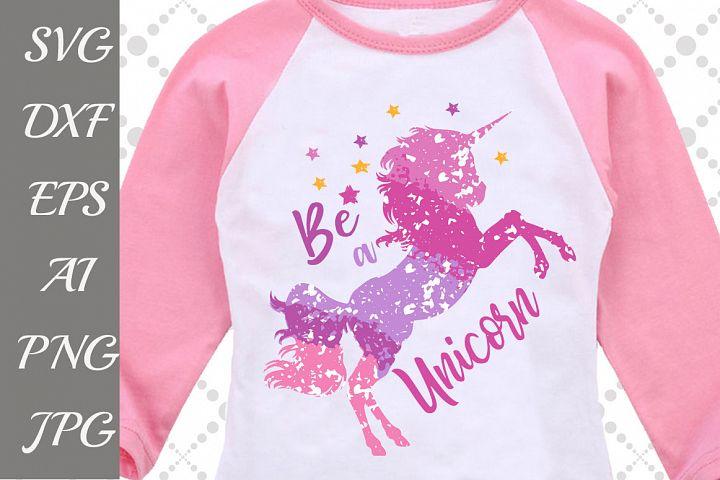 Be a Unicorn Svg: OMBRE UNICORN SVG Grunge Svg,,Unicorn Birthday Svg