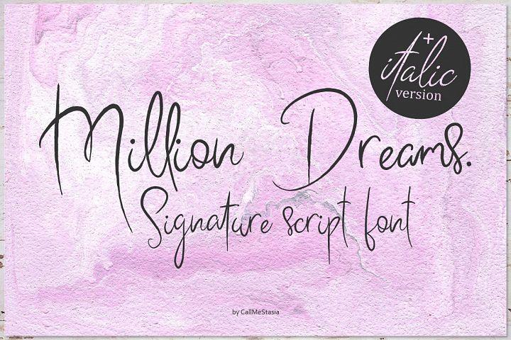 Million Dreams.Signature script font