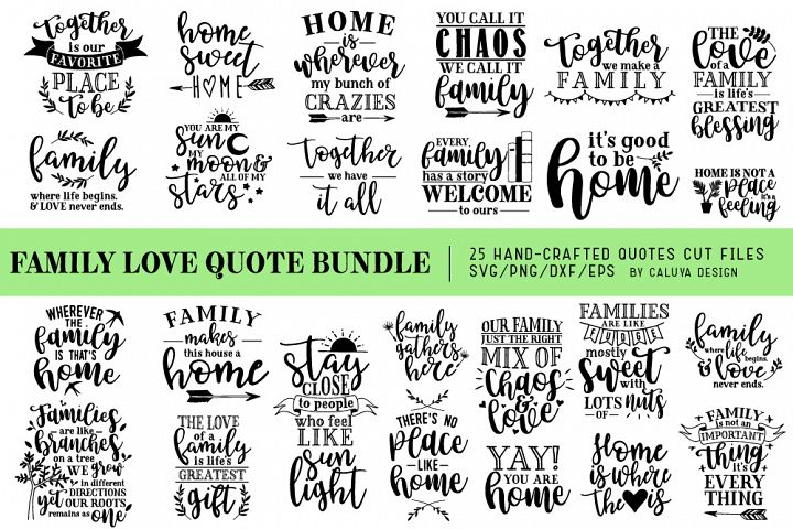 Family Love Quote SVG Cut Files Bundle