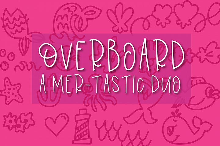 Overboard - A Mermaid Font Duo - Dingbat Font