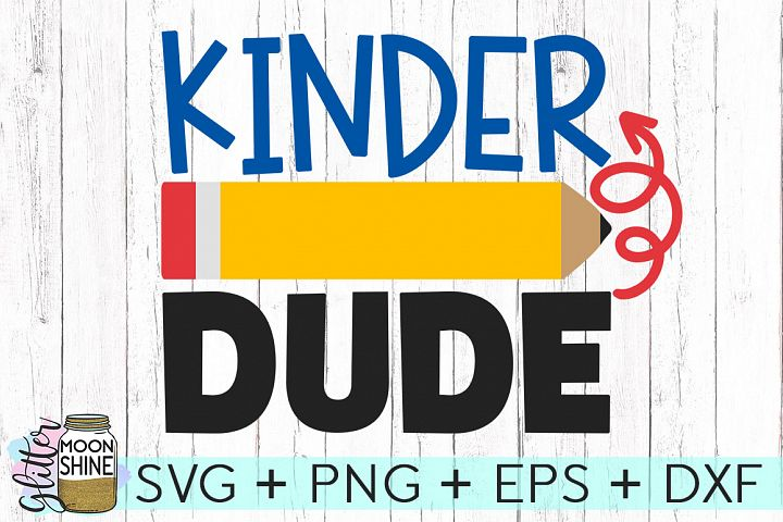 Kinder Dude SVG DXF PNG EPS Cutting Files