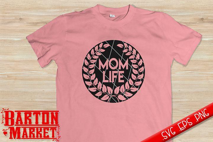 Mom Life SVG / EPS / PNG