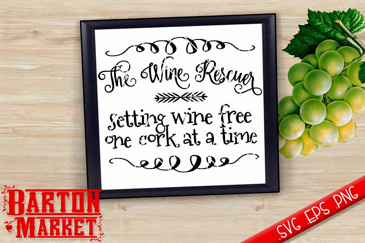 The Wine Rescuer SVG / EPS / PNG