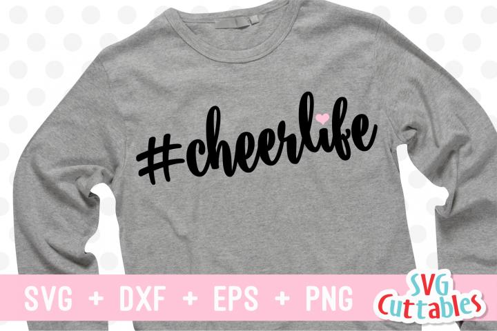 Cheer Life | #cheerlife | Cheer SVG Cut File