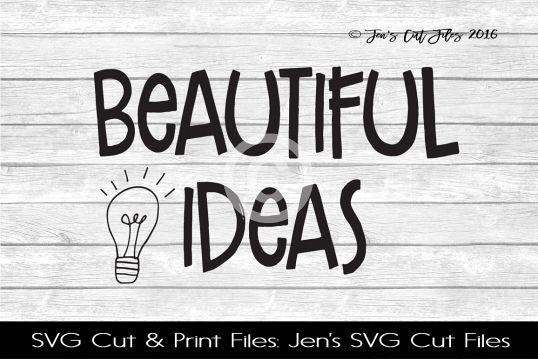 Beautiful Ideas SVG Cut File