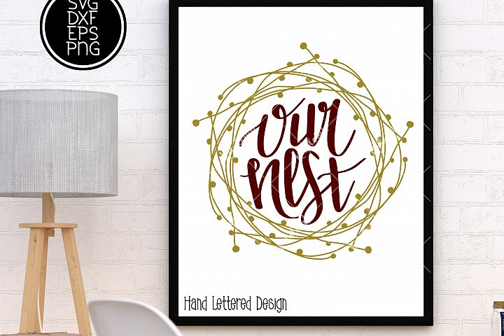 Our Nest Hand Lettered