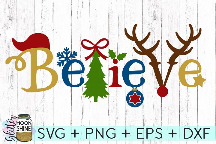 Believe Christmas SVG DXF PNG EPS Cutting Files - Free Design of The Week