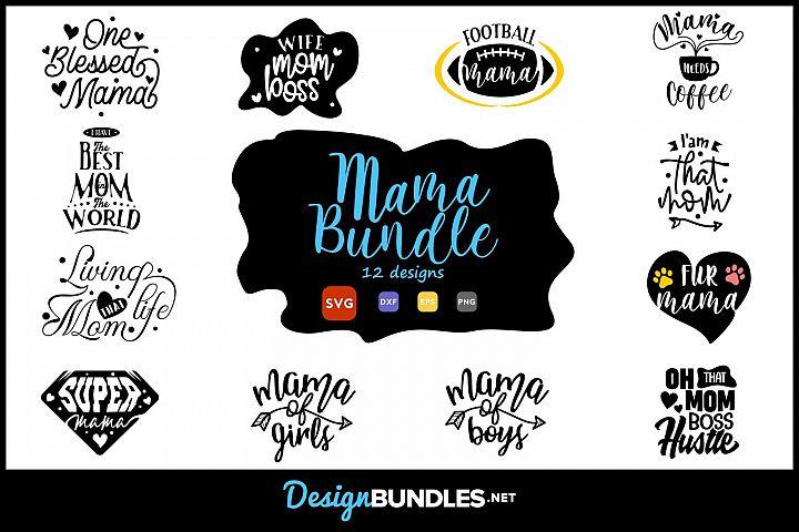Mama & Mom SVG Bundle