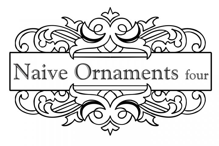 Naive Ornaments Four