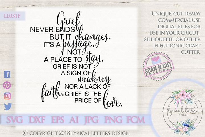 Grief Never Ends Memorial SVG Cut File LL031F