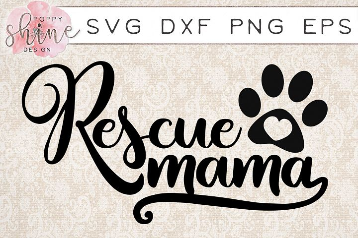 Rescue Mama SVG PNG EPS DXF Cutting Files