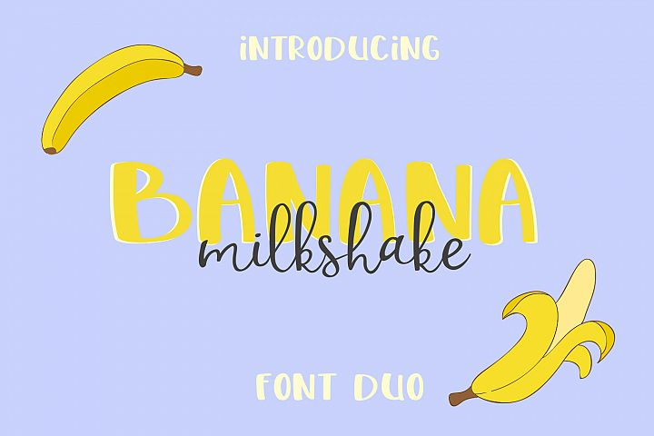 Banana Milshake Font Duo