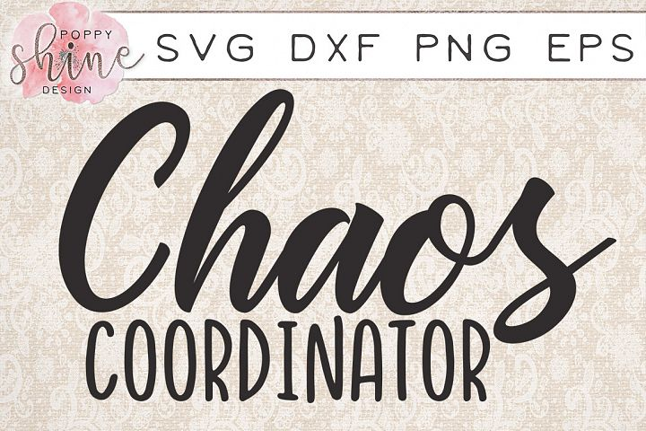 Chaos Coordinator SVG PNG EPS DXF Cutting Files