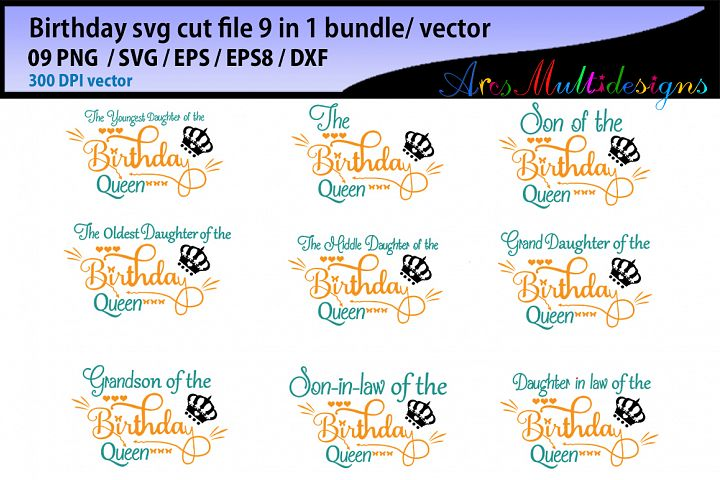 Birthday svg cut file bundle / vector / the birthday queen svg cut file
