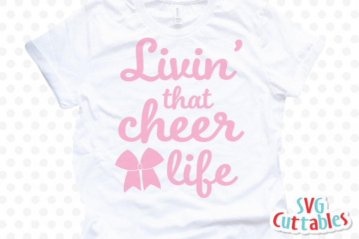 Cheer svg | Livin That Cheer Life| Cut File