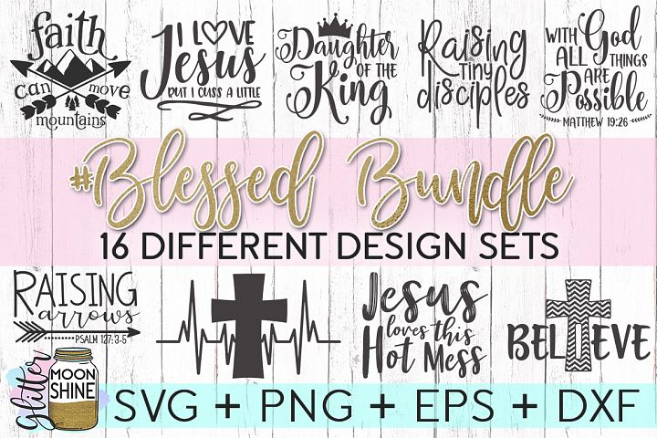 Blessed Bundle SVG DXF PNG EPS Cutting Files
