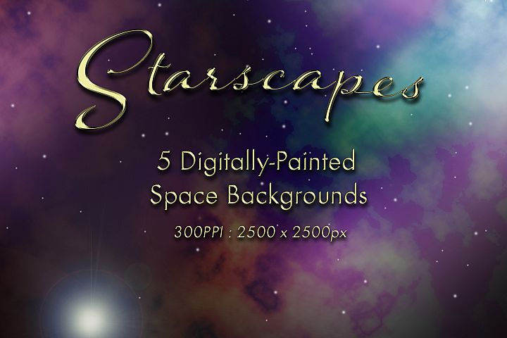 Starscapes - 5 Digitally-Painted Space Backgrounds