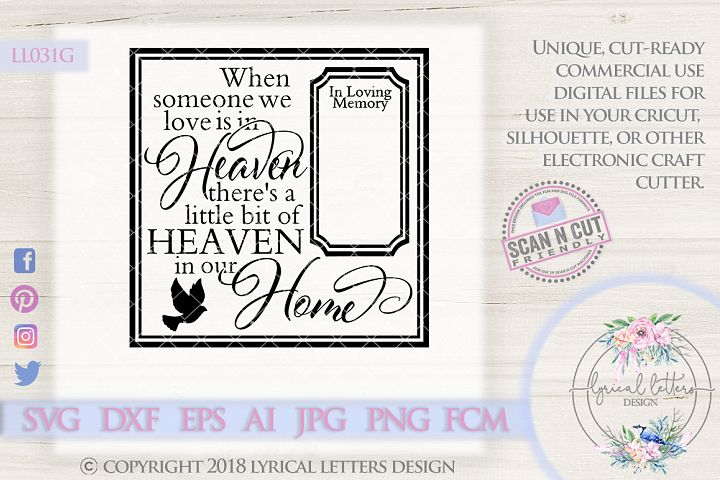 When Someone We Love Is In Heaven SVG Cut File LL031G