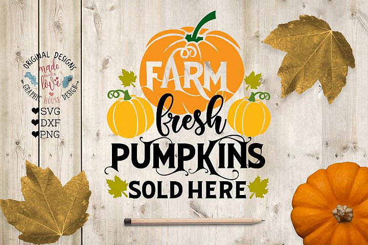 Farm Fresh Pumpkins Sold Here in SVG, DXF, PNG