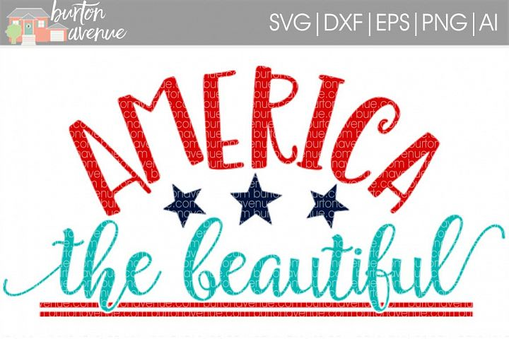 America the Beautiful Patriotic SVG Cut File for Silhouette, Cricut, Electronic Cutters