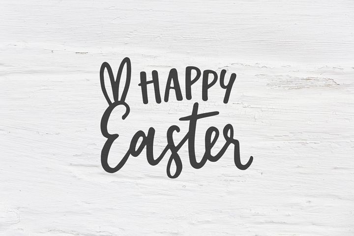 Happy Easter SVG, EPS, DXF, PNG, Spring quote