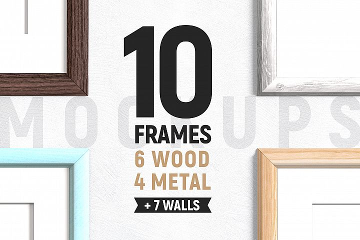 10 Frames & 7 Walls Mockups