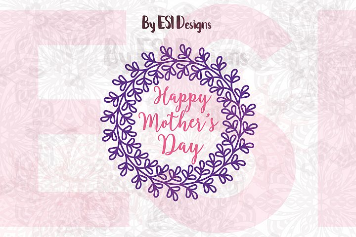 Happy Mothers Day Wreath | Quote Design