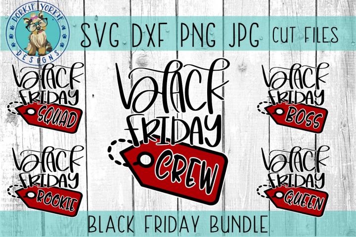 Black Friday Bundle - SVG Cut File, Squad, Crew, Boss, Queen