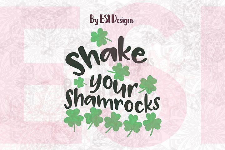 Shake your Shamrocks Quote Design