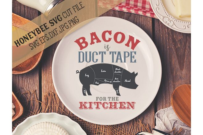 Bacon is Duct Tape svg