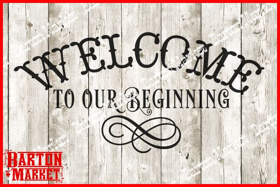 Welcome To Our Beginning SVG / EPS / PNG