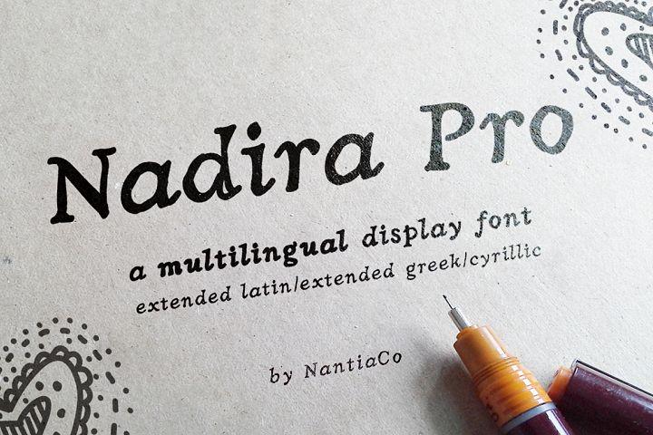 Hand crafted Multilingual Font | Latin / Greek / Cyrillic | Nadira Pro Font